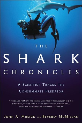 The Shark Chronicles by John Musick