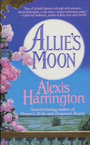 Allie's Moon by Alexis Harrington