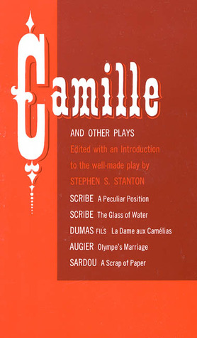 Camille and Other Plays by Eugène Scribe