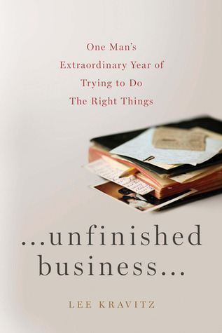 unfinished-business-one-man-s-extraordinary-year-of-trying-to-do-the-right-things