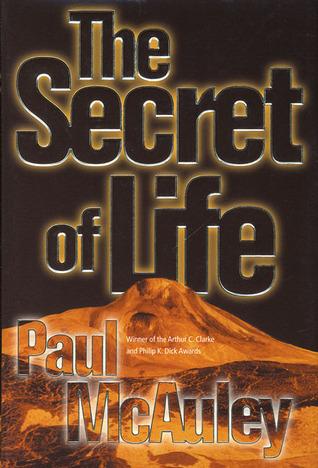 The Secret of Life by Paul McAuley