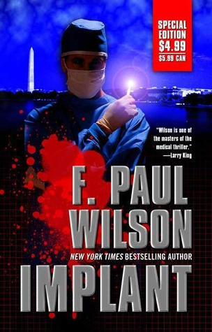 Implant by F. Paul Wilson