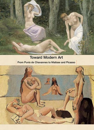 Toward Modern Art: From Puvis de Chavennes to Matisse and Picasso