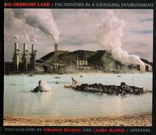 No Ordinary Land: Encounters in a Changing Environment