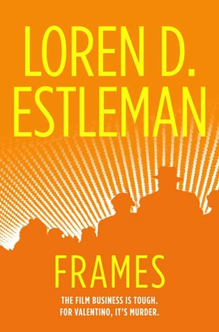 Frames by Loren D. Estleman