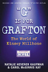 """""""G"""" is for Grafton: The World of Kinsey Millhone... Revised and Updated through """"O"""" IS FOR OUTLAW"""