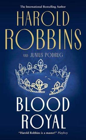 Blood Royal by Harold Robbins
