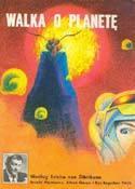 Bogowie z kosmosu 3. Walka o planetę
