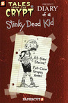 Tales from the Crypt #8: Diary of a Stinky Dead Kid