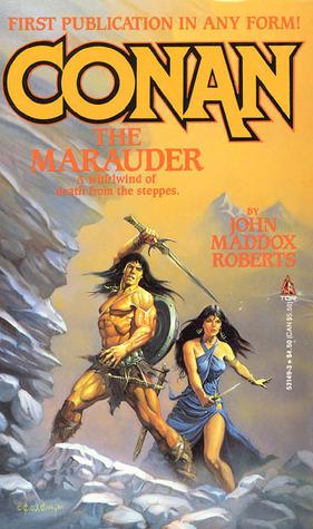 Conan The Marauder By John Maddox Roberts