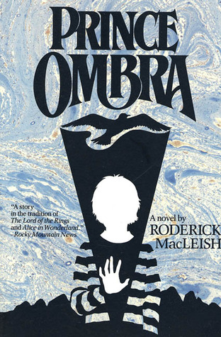 Prince Ombra by Roderick MacLeish