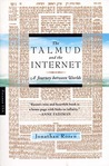 The Talmud and the Internet: A Journey between Worlds