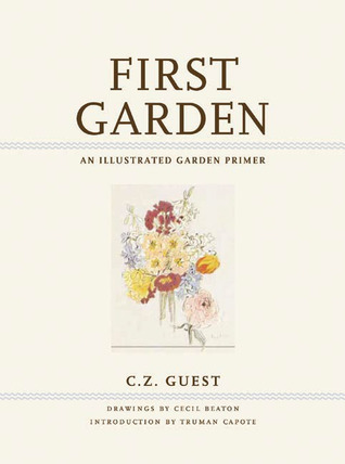 First Garden: An Illustrated Garden Primer