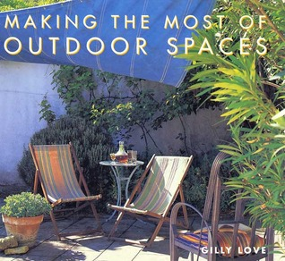Making the Most of Outdoor Spaces