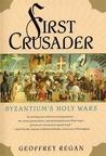 First Crusader: Byzantium's Holy Wars