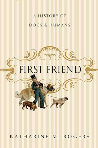 First Friend by Katharine M. Rogers