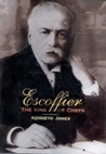 Escoffier by Kenneth James