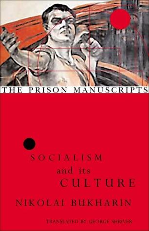 The Prison Manuscripts: Socialism and its Culture