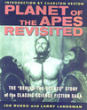 Planet of the Apes Revisited: The Behind-the-Scenes Story of the Classic Science Fiction Saga