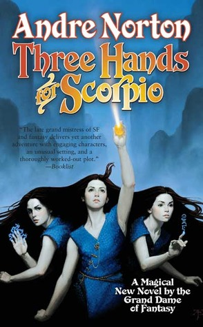 Three Hands for Scorpio by Andre Norton