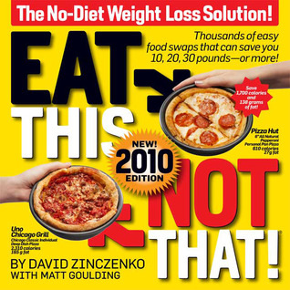 Eat This, Not That! by David Zinczenko