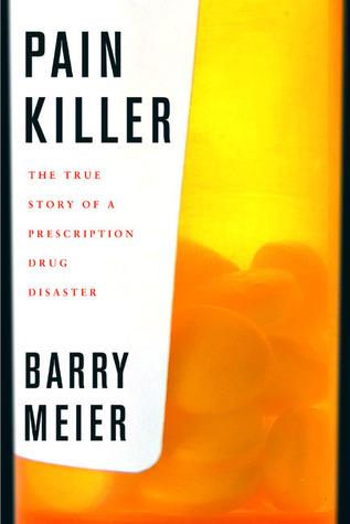 pain-killer-a-wonder-drug-s-trail-of-addiction-and-death