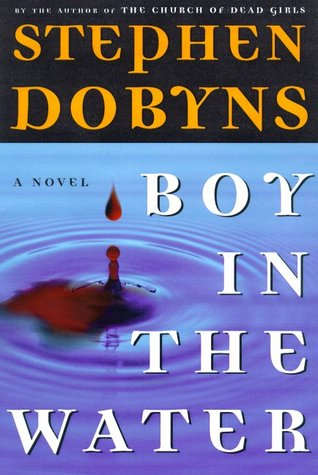 Boy in the Water by Stephen Dobyns