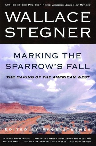 Marking the Sparrows Fall: The Making of the American West