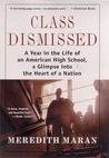 Class Dismissed: A Year in the Life of an American High School, A Glimpse into the Heart of a Nation