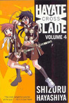 Hayate X Blade Vol 4 by Shizuru Hayashiya
