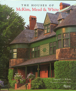 The Houses of McKim, Mead & White