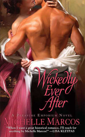 Wickedly Ever After by Michelle Marcos