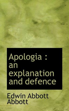 Apologia: An Explanation and Defense