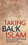 Taking Back Islam by Michael  Wolfe