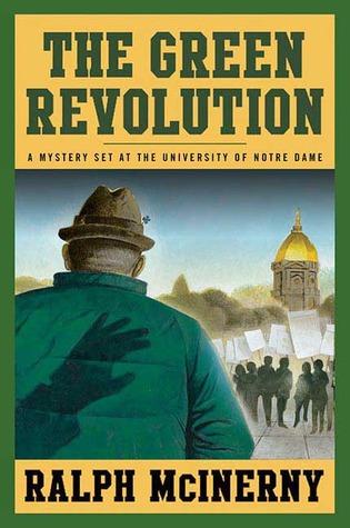 The Green Revolution by Ralph McInerny
