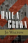 Half a Crown (Small Change, #3)