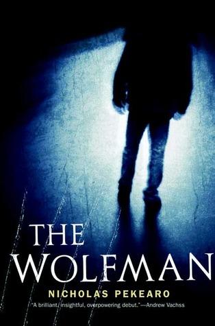 The Wolfman by Nicholas Pekearo