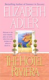 The Hotel Riviera by Elizabeth Adler