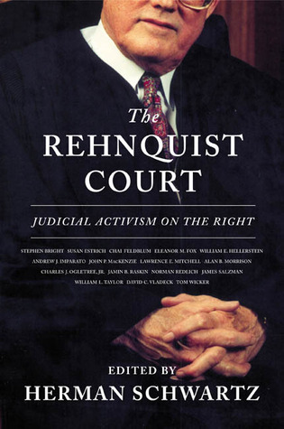 The Rehnquist Court: Judicial Activism on the Right