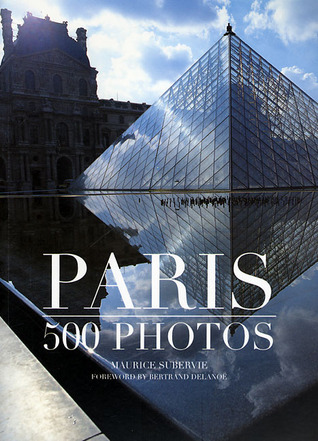 Paris: 550 photos by Maurice Suberive