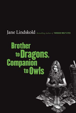 Brother to Dragons, Companion to Owls by Jane Lindskold