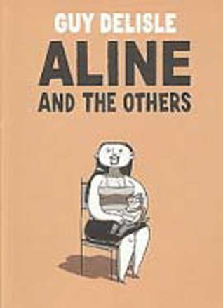 Aline and the Others by Guy Delisle