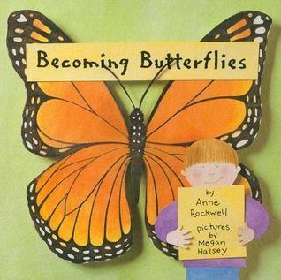 Becoming Butterflies