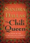The Chili Queen by Sandra Dallas
