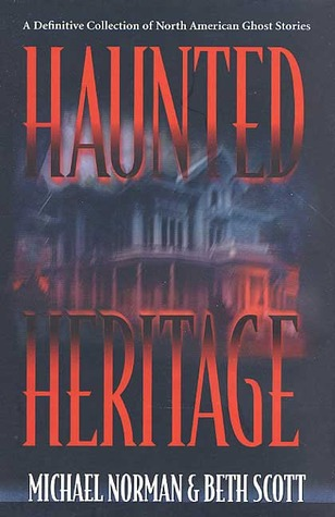 haunted-heritage-a-definitive-collection-of-north-american-ghost-stories