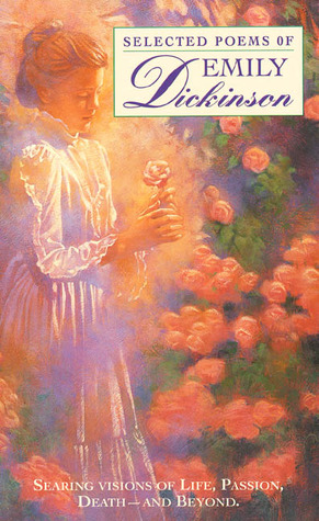 Selected Poems of Emily Dickinson by Emily Dickinson