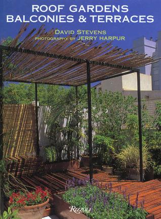 Roof Gardens, Balconies and Terraces