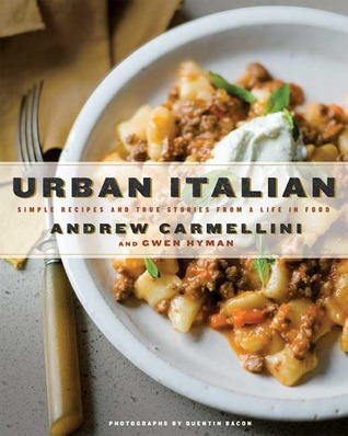 Urban Italian by Andrew Carmellini