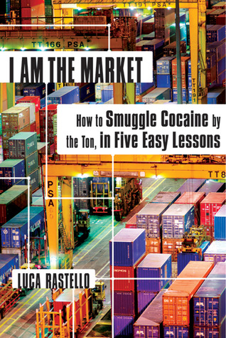 I Am the Market by Luca Rastello