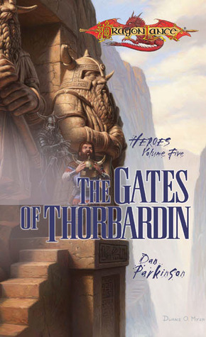 The Gates of Thorbardin (Dragonlance: Heroes, #5) (Heroes II, #2)